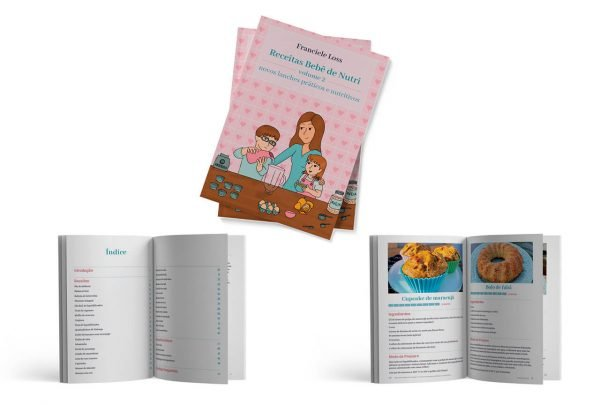 Receitas Bebê de Nutri – Volume 2 – Novos lanches práticos e nutritivos